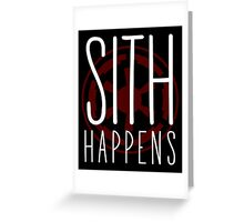 Sith Happens | Logo version Greeting Card