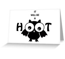 It will be a HOOT Greeting Card