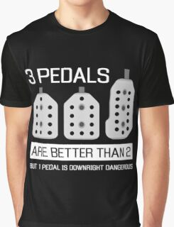 3 pedals are better than 2, but 1 pedal is downright dangerous (stick shift) Graphic T-Shirt
