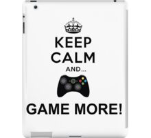 Keep calm and game more Xbox  iPad Case/Skin