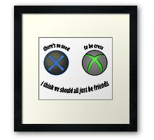 No need to be cross Framed Print