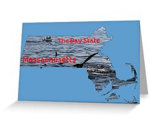 Massachusetts Map with State Nickname:  The Bay State Greeting Card