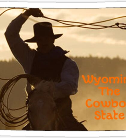 Wyoming Map with State Nickname:  The Cowboy State Sticker