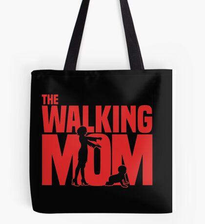 The walking Mom Tote Bag