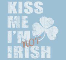Kiss Me I'm Not Irish Kids Tee