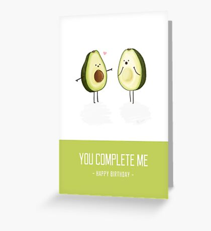 Avocados - 'You Complete Me' Happy Birthday Card Greeting Card