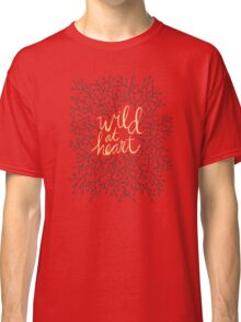 Wild at Heart – Gold on Black Classic T-Shirt