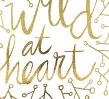 Wild at Heart – Gold on White Sticker