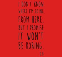 BOWIE QUOTE Baby Tee