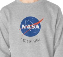 I Need My Space Colour Pullover