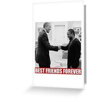 Kendrick and Obama Greeting Card