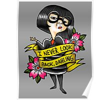 I never look back dahling Poster