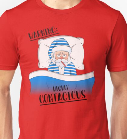 Santa Claus' Got The Sniffles Unisex T-Shirt