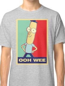 """Rick and Morty: Mr.PoopyButthole """"ooh wee"""" Classic T-Shirt"""