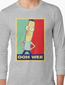 "Rick and Morty: Mr.PoopyButthole ""ooh wee"" Long Sleeve T-Shirt"