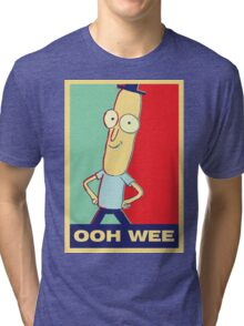 """Rick and Morty: Mr.PoopyButthole """"ooh wee"""" Tri-blend T-Shirt"""
