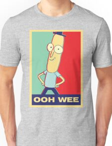 """Rick and Morty: Mr.PoopyButthole """"ooh wee"""" Unisex T-Shirt"""