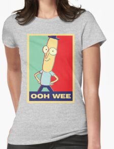 """Rick and Morty: Mr.PoopyButthole """"ooh wee"""" Womens Fitted T-Shirt"""