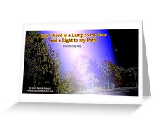 Your word is a lamp to my feet Greeting Card