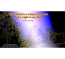 Your word is a lamp to my feet Photographic Print