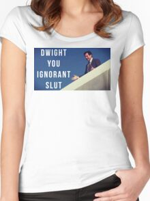 Dwight You Ignorant Slut Women's Fitted Scoop T-Shirt