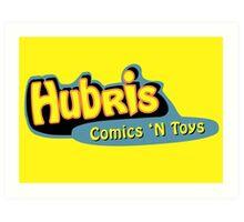 Hubris Comics and Toys Art Print
