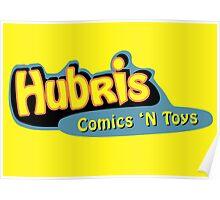 Hubris Comics and Toys Poster