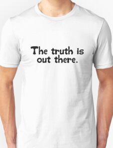 X Files Famous Quote Unisex T-Shirt