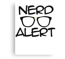 Nerd Alert Canvas Print
