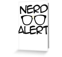 Nerd Alert Greeting Card