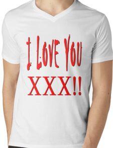 I Love You XXX Mens V-Neck T-Shirt