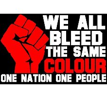 ONE NATION ONE PEOPLE-2 Photographic Print