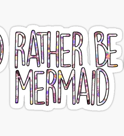 mermaid life Sticker