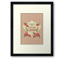 You Are Loved Red Roses Gold Ornaments Pearls Stripes Framed Print