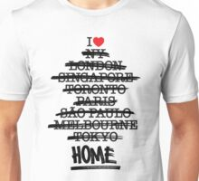 No Place Like Home Unisex T-Shirt