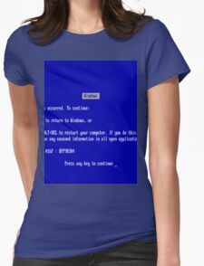Windows blue screen of death Womens Fitted T-Shirt