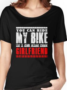 YOU CAN RIDE MY BIKE Women's Relaxed Fit T-Shirt