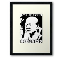 Funny Sayings - Farts Expose Reekness Framed Print