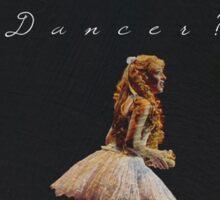 Are you a dancer? Sticker