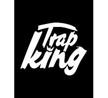 Trap king - version 2 - White Photographic Print
