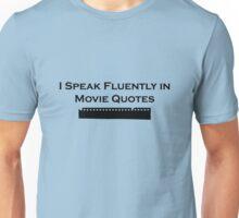 I Speak Fluently in Movie Quotes (Black) Unisex T-Shirt