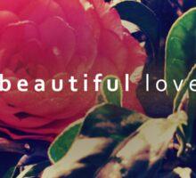 beautiful love Sticker
