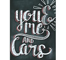 You and me and cars chalk Photographic Print
