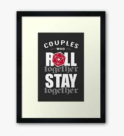 Couples who roll together, stay together D20 Framed Print