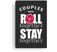 Couples who roll together, stay together D20 Canvas Print