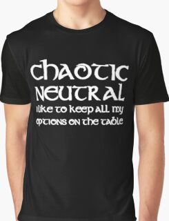 Chaotic Neutral I Like To Keep My Options Graphic T-Shirt