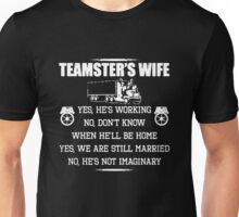 Teamster's Wife Unisex T-Shirt