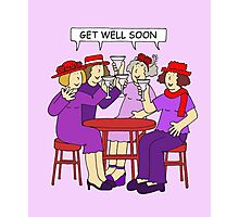 Red Hatter Ladies Get Well Soon Photographic Print