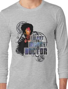 Marry a Doctor Smith Long Sleeve T-Shirt