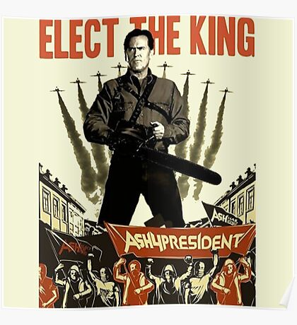 elect the king ash vs evil dead  Poster